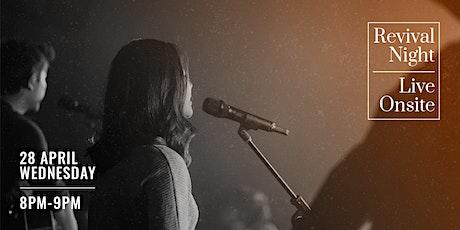REVIVAL NIGHT - Prayer. Worship. Revival. tickets