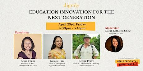 Talk: Education Innovation for the Next Generation tickets