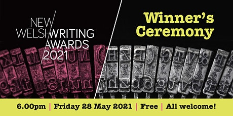 Winner's Ceremony - 2021 New Welsh Writing Awards tickets
