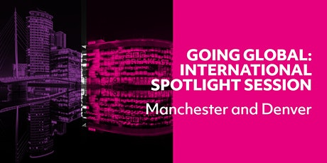 Going Global: International Spotlight Session - DENVER tickets
