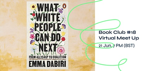 Sustainability Book Club #18 - What White People Can Do Next tickets