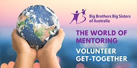 Volunteer Get Together - the world of mentoring tickets