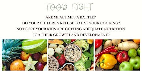 Food Fight - feeding fussy children nutritional food tickets