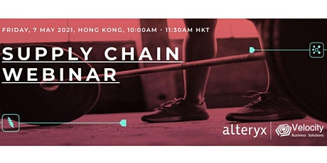 Alteryx Supply Chain Webinar (7 May 2021) tickets