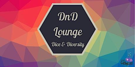 DnD Lounge  - Dice & Diversity tickets