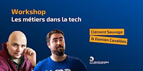 Workshop : Les métiers dans la tech billets