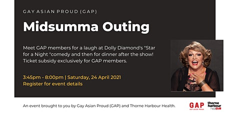 Gay Asian Proud (GAP): Midsumma Show and Dinner tickets