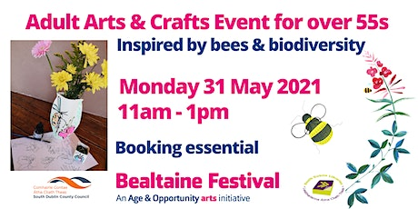 Bealtaine Arts & Crafts Event for over 55s tickets