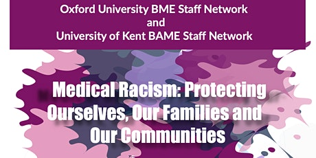 Medical Racism: Protecting ourselves, our families and our communities tickets