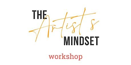 The Artist's Mindset Workshop tickets