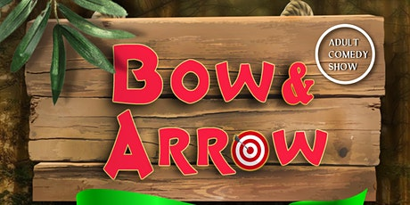 Bow and Arrow  - The Outlaws of Sherwood tickets