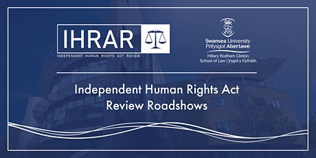 Independent Human Rights Act Review Roadshow Tickets