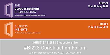 #BI21.3 Construction Forum Tickets
