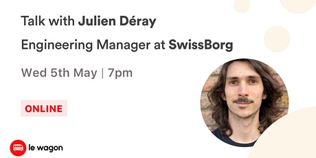 Le Wagon Talk with Julien Déray tickets