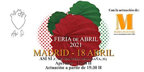 Feria de Abril 2021 con María Maestre en Así Sí (Malasaña) entradas