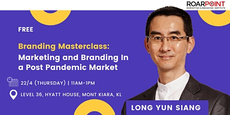 [Free] Marketing and Branding in a Post Pandemic Market Event tickets