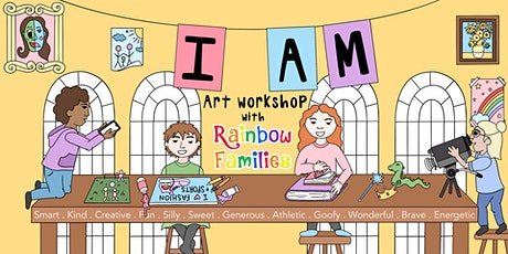Rainbow Families: 'I am' Art Workshop tickets