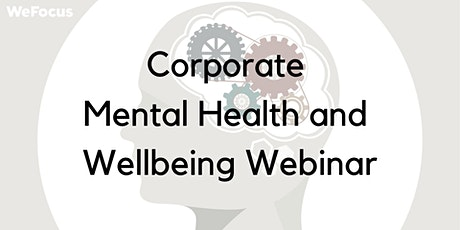 How to Get Started in the Corporate Mental Health Industry tickets