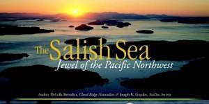 A Celebration of the Salish Sea