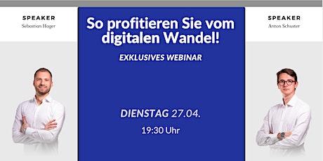 Webinar - So profitieren Sie vom digitalen Wandel! bilhetes