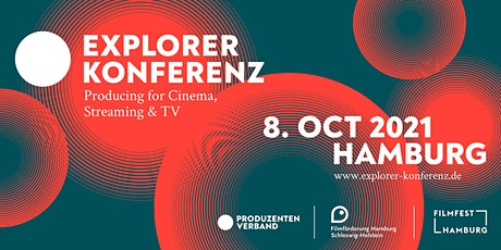 Explorer Konferenz: Producing for Cinema, Streaming & TV biglietti