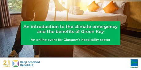 Climate emergency & Green Key: An event for Glasgow's hospitality sector tickets