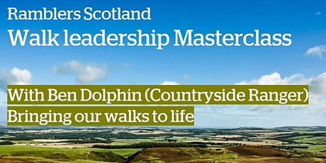 Ramblers Scotland Masterclass - Bringing our walks to life tickets