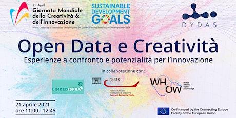 Open Data e Creatività. Esperienze e potenzialità per l'innovazione. tickets