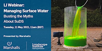 LI Webinar: Managing Surface Water: Busting the Myths About SuDS