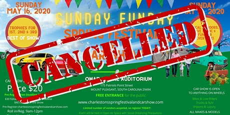 CANCELLED - Charleston's Spring Festival & Car Show 2021 tickets