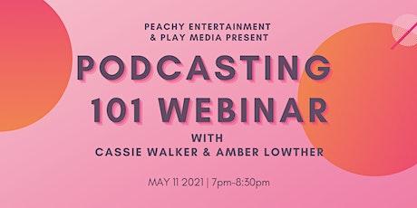 Podcasting 101 Webinar tickets