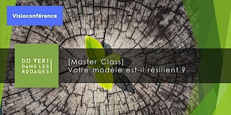 [Master Class] Votre modèle est il résilient ? billets