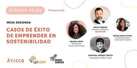 StartupTalk: The Circular project, Agua en caja mejor y Liight tickets