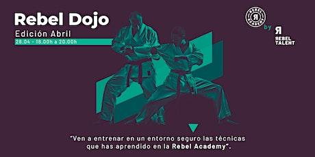 Rebel Dojo | Edición Abril entradas