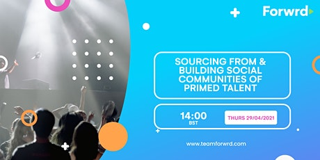 Sourcing from and building social communities of primed talent tickets