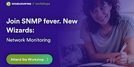 Join SNMP fever. New Wizards: Network Monitoring tickets
