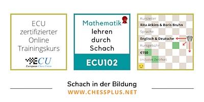 ECU102 Mathematik lehren durch Schach