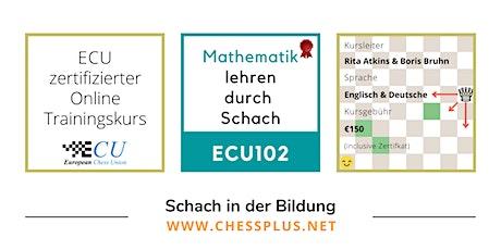 ECU102 Mathematik lehren durch Schach Tickets