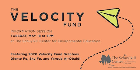 Velocity Fund Information Session at The Schuylkill Center tickets