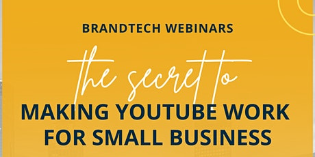 The Secret to Making YouTube Work for Small Business tickets