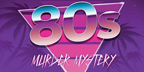 1980's Murder Mystery tickets