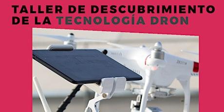 TALLER DE DESCUBRIMIENTO DE TECNOLOGÍA DRON entradas