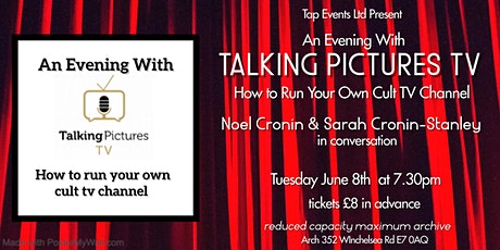 An Evening with Talking Pictures TV: Noel Cronin & Sarah Stanley-Cronin tickets