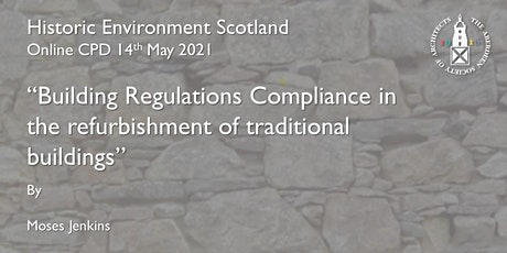 Building Regulations Compliance in traditional buildings tickets