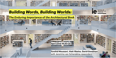 Building Words, Building Worlds: The Enduring Importance of the Architectural Book tickets