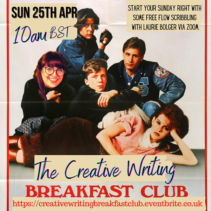 The Creative Writing Breakfast Club Sunday 25th April 2021 image