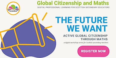 The future we want: active global citizenship through Maths tickets