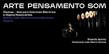 Ricardo Jacinto ·Medusa (Performance) tickets