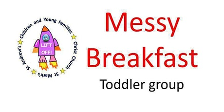 Messy Breakfast - Toddler group tickets