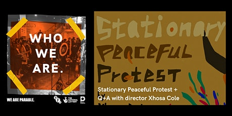Who We Are: Stationary Peaceful Protest + Q+A with director Xhosa Cole tickets